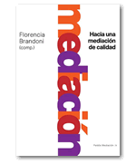 Mediaci�n / Florencia Brandoni
